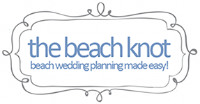 The Beach Knot Beach Wedding Planning Guide