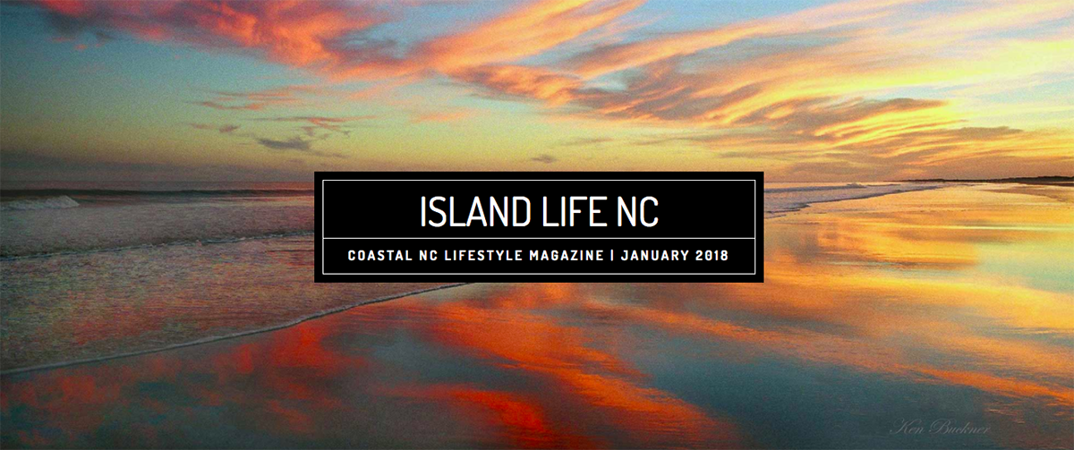 Island Life NC January 2018 Issue